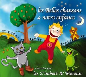 CD Les ZiM's - Les Belles chansons de notre enfance volume 1