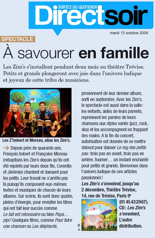 Retrouvez Les ZiM's dans Direct Soir du 13 octobre 2009.