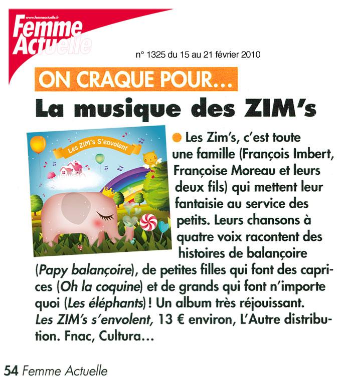 Retrouvez Les ZiM's dans Femme Actuelle du 15 février 2010